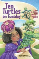 Ten turtles on Tuesday : a story for children about obsessive-compulsive disorder