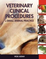 Veterinary clinical procedures in small animal practice /