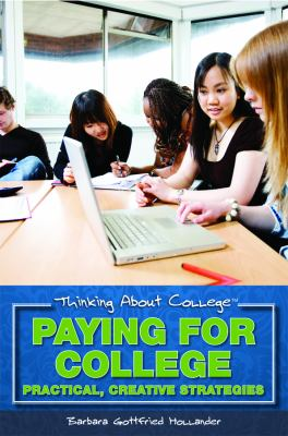 Paying for college: practical creative strategies