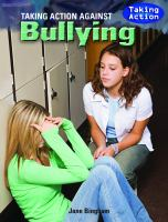 cover of Taking Action Against Bullying!