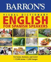 Barron's Visual Dictionary: English For Spanish Speakers: Ingles Para Hispanohablantes