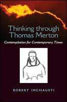 Thinking through Thomas Merton : contemplation for contemporary times