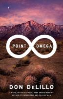 Cover of the book Point Omega : a novel