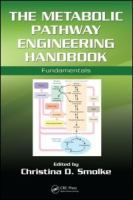 The metabolic pathway engineering handbook [electronic resource] : fundamentals