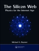 The silicon web : physics for the Internet age