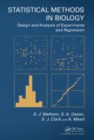 Statistical methods in biology : design and analysis of experiments and regression