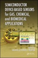 Semiconductor Device-Based Sensors for Gas Chemical and Bio App [electronic resource]