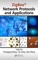 ZigBee' network protocols and applications [electronic resource]