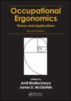 Occupational ergonomics [electronic resource] : theory and applications