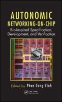 Autonomic networking-on-chip [electronic resource] : bio-inspired specification, development, and verification