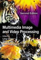 Multimedia image and video processing [electronic resource]