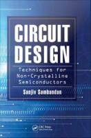 Circuit design [electronic resource] : techniques for non-crystalline semiconductors