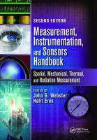 Measurement, instrumentation, and sensors handbook [electronic resource] : spatial, mechanical, thermal, and radiation measurement