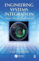 Engineering systems integration [electronic resource] : theory, metrics, and methods