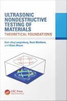 Ultrasonic nondestructive testing of materials [electronic resource] : theoretical foundations