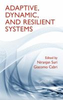 Adaptive, dynamic, and resilient systems [electronic resource]