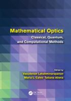 Mathematical optics [electronic resource] : classical, quantum, and computational methods
