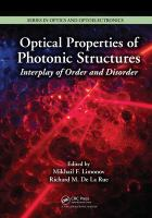 Optical properties of photonic structures [electronic resource] : interplay of order and disorder