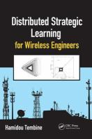 Distributed strategic learning for wireless engineers [electronic resource]