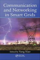 Communication and networking in smart grids [electronic resource]