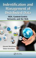Identification and management of distributed data [electronic resource] : NGN, content-centric networks, and the web