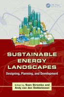 Sustainable energy landscapes : designing, planning, and development