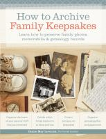 How to Archive Family Keepsakes