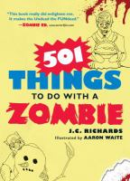 Cover of the book 501 things to do with a zombie