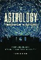 Astrology through history : interpreting the stars from ancient Mesopotamia to the present /