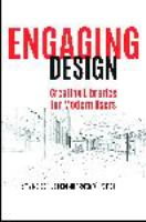 Engaging design : creating libraries for modern users /