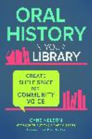 Oral history in your library : create shelf space for community voice /
