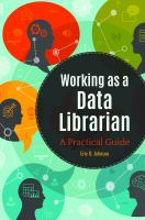 Working as a data librarian : a practical guide /
