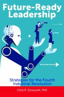 Future-ready leadership : strategies for the fourth industrial revolution /
