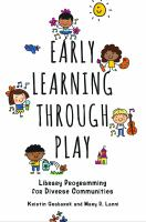 Early learning through play : library programming for diverse communities /