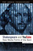 Shakespeare and YouTube : new media forms of the bard