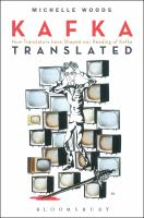 Kafka translated : how translators have shaped our reading of Kafka