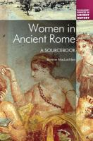 Women in ancient Rome : a sourcebook
