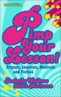 Pimp your lesson! : prepare, innovate, motivate, perfect