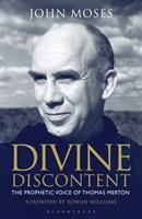 Divine discontent : the prophetic voice of Thomas Merton