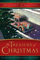 The treasure of Christmas [electronic resource] : a 3-in-1 collection