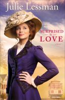 Surprised by love : a novel