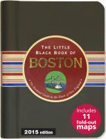 The little black book of Boston : the essential guide to the heart of New England