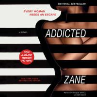 Addicted [sound recording]