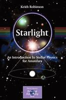 Starlight : an introduction to stellar physics for amateurs