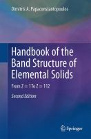 Handbook of the Band Structure of Elemental Solids [electronic resource] : From Z = 1 To Z = 112
