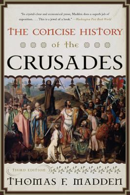 Book cover for The concise history of the crusades / Thomas F. Madden
