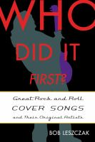 Who did it first? : great rock and roll cover songs and their original artists