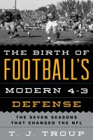 The birth of football's modern 4-3 defense : the seven seasons that changed the NFL