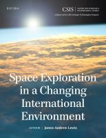 Space exploration in a changing world : a report of the CSIS Strategic Technologies Program