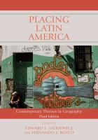 Placing Latin America : contemporary themes in geography